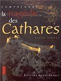 echange, troc Lebedel/Claude - Comprendre la tragedie des cathares
