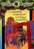 """Afficher """"La Cabane magique n° 9 Le Terrible empereur de Chine"""""""