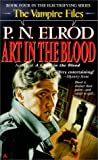 Art in the Blood (0441859453) by Elrod, P. N.