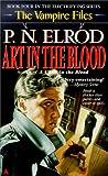 Art in the Blood Vampire Files #4 (0441859453) by Elrod, P.N.