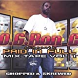 echange, troc Og Ron C - Paid in Full Mixtape 1 Chopped & Screwed