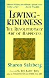 Loving-Kindness: The Revolutionary Art of Happiness