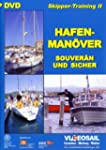 Skipper-Training 2 - Hafenman�ver