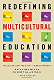 img - for Redefining Multicultural Education, 3rd Edition book / textbook / text book