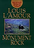 Monument Rock (0553108336) by L'Amour, Louis
