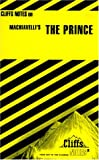 Machiavelli's The Prince (Cliffs Notes) (0822010933) by Vergani, Luisa