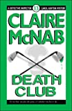 Death Club (Mcnab, Claire. Detective Inspector Carol Ashton Mystery, 13.) (1562802674) by McNab, Claire