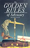 Golden Rules Of Advocacy (1854312596) by Evans, Keith