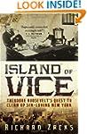 Island of Vice: Theodore Roosevelt's...