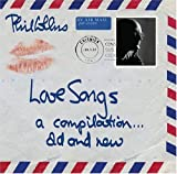 Phil Collins Love Songs: A Compilation...Old & New (2CD)