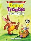Bunny Trouble Treasury (0486492753) by Wilhelm, Hans