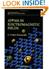 Atoms in Electromagnetic Fields (World Scientific Series on Atomic, Molecular, and Optical Ph)
