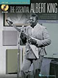 The Essential Albert King: A Step-By-Step Breakdown of the Styles and  Techniques of a Blues and Soul Legend