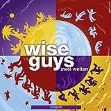 Zwei Welten Komplett Wise Guys