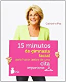 img - for 15 minutos de gimnasia facial para hacer antes de una cita importante (Spanish Edition) book / textbook / text book