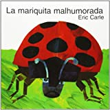 img - for La Mariquita Malhumorada (Spanish Edition) book / textbook / text book