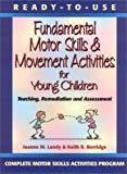 img - for Ready to Use Fundamental Motor Skills & Movement Activities for Young Children book / textbook / text book