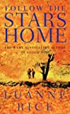 Follow the Stars Home (0006514715) by LUANNE RICE