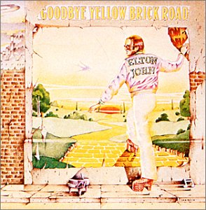 Elton John - Goodbye Yellow Brick Road [1.. - Zortam Music