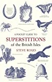 img - for A Pocket Guide to Superstitions of the British Isles book / textbook / text book