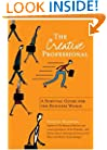 The Creative Professional: A Survival Guide for the Business World