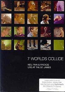 7 Worlds Collide - Live At The St. James - Neil Finn & Friends