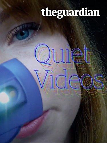 Quiet Videos