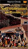 echange, troc Maurice Chevaly - Noël traditionnel en Provence