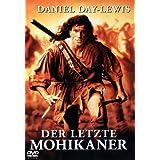 """Der letzte Mohikanervon """"Daniel Day-Lewis"""""""