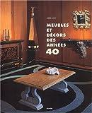 echange, troc Anne Bony - Meubles et décors des années 40