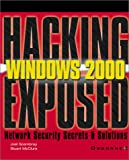 img - for Windows 2000 (Hacking Exposed) book / textbook / text book