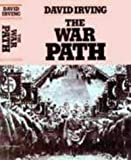 The War Path: Hitler's Germany, 1933-39 (0718116798) by Irving, David