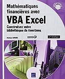 Mathématiques financières avec VBA Excel (2ième édition) - Construisez votre bibliothèque de fonctions