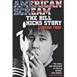 American Scream: The Bill Hicks Storyby Cynthia True