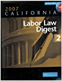 2007 California Labor Law Digest 2 volume set