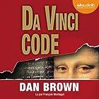 Da Vinci Code (Tétralogie Robert Langdon 2) (       UNABRIDGED) by Dan Brown Narrated by François Montagut