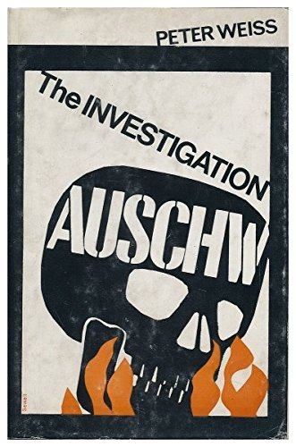 investigation peter weiss The investigation (pdf) by peter weiss (ebook) the investigation is a dramatic reconstruction of the frankfurt war crimes trials, based on the actual evidence given.