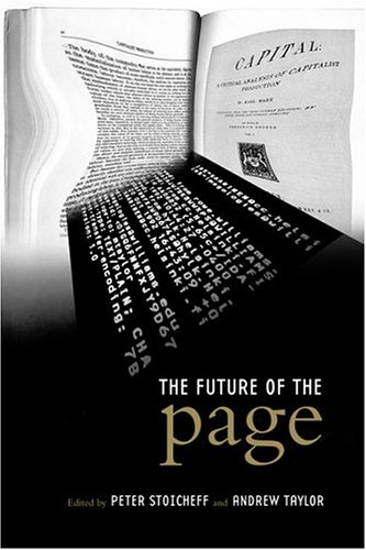 The Future of the Page (Studies in Book and Print Culture)