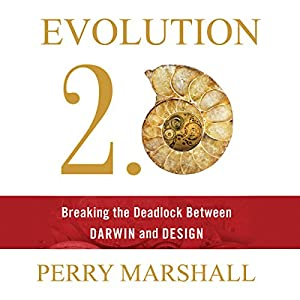 Evolution 2.0: Breaking the Deadlock Between Darwin and Design Audiobook