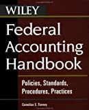 Federal Accounting Handbook: Policies, Standards, Procedures, Practices