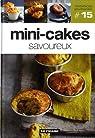 Volume 15 : Mini-cakes savoureux par Figaro