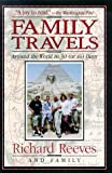 Family Travels: Around the World in Thirty (Or So) Days (0836252853) by Reeves, Richard