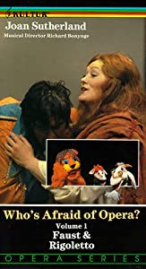 Who's Afraid of Opera Vol. 1: Faust & Rigoletto [VHS]
