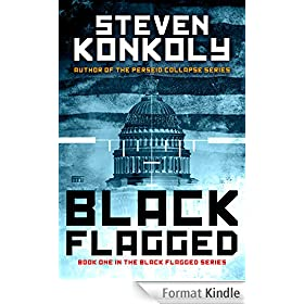 Black Flagged (The Black Flagged Technothriller Series Book 1) (English Edition)