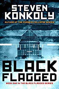 (FREE on 3/5) Black Flagged by Steven Konkoly - http://eBooksHabit.com