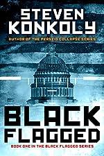 Black Flagged (The Black Flagged Technothriller Series Book 1)