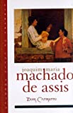 Dom Casmurro (Library of Latin America) (0195103084) by Machado de Assis