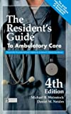 The Residents Guide to Ambulatory Care