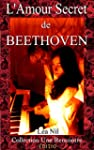 L'AMOUR SECRET DE BEETHOVEN