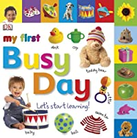 Tabbed Board Books: My First Busy Day: Let's Start Learning! (TAB BOARD BOOKS)